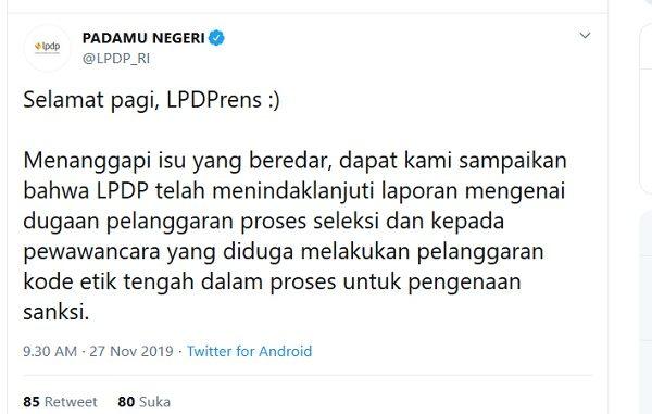 Klarifikasi Lembaga Pengelola Dana Pendidikan (LPDP) lewat akun Twitter resmi @LPDP_RI terkait isu panas dugaan pelanggaran kode etik tes wawancara seleksi beasiswa LPDP