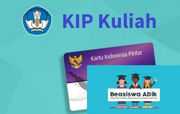 Kartu Indonesia Pintar (KIP) Kuliah dan Beasiswa ADik 2020