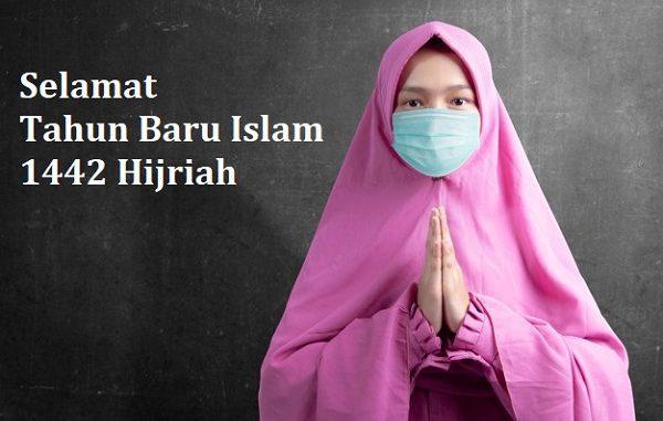 20 Ucapan Selamat Tahun Baru Islam 1442 Hijriah Bertema Pandemi Covid 19 Http Www Kalderanews Com